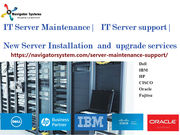 Server Maintenance ,  Server support , Server Installation