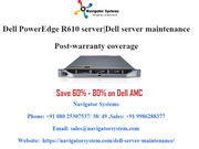 Dell PowerEdge R610 server support, Dell server maintenance and support