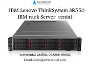 Lenovo  ThinkSystem SR550     IBM  Lenovo rack server  rental