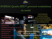 Nvidia Quadro RTX powered  workstations on rental